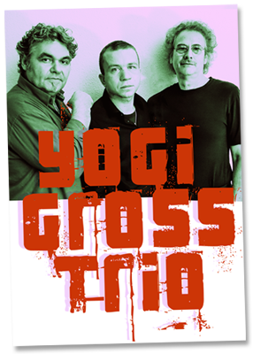 Yogi Gross Trio